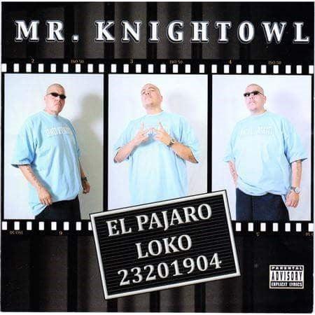 Image of Mr. Knightowl El Pajaro Loko-CD