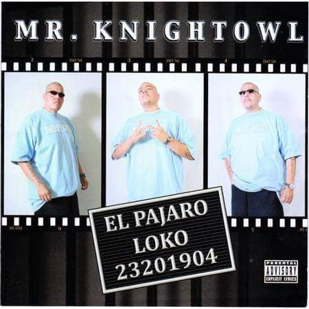 Image of Mr. Knightowl El Pajaro Loko-CD