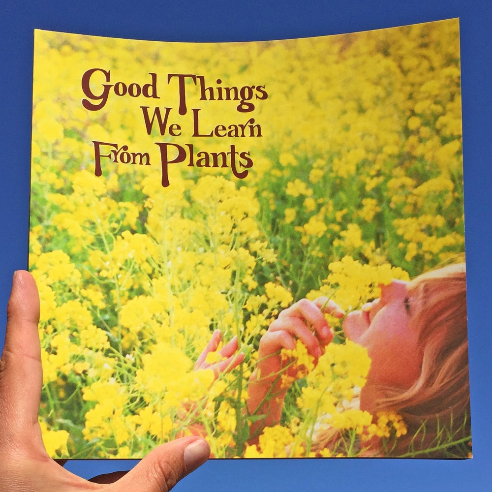 Image of Issue 2: Good Things We Learn From Plants (Second Printing)