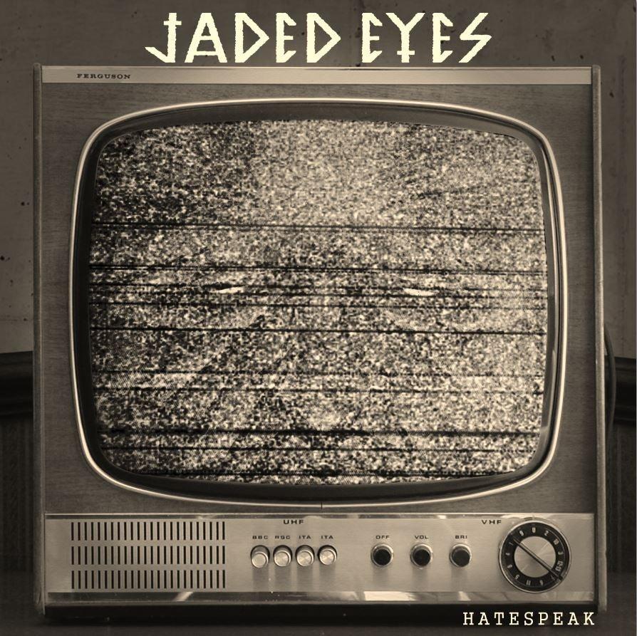 "Image of Jaded Eyes - Hatespeak 7"""
