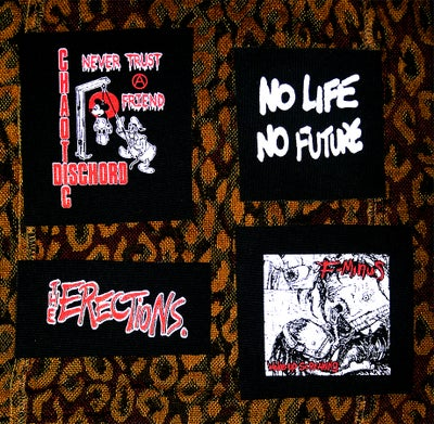 Image of Pick 1 patch - Chaotic Dischord, F-Minus, The Erections, No Future No Hope