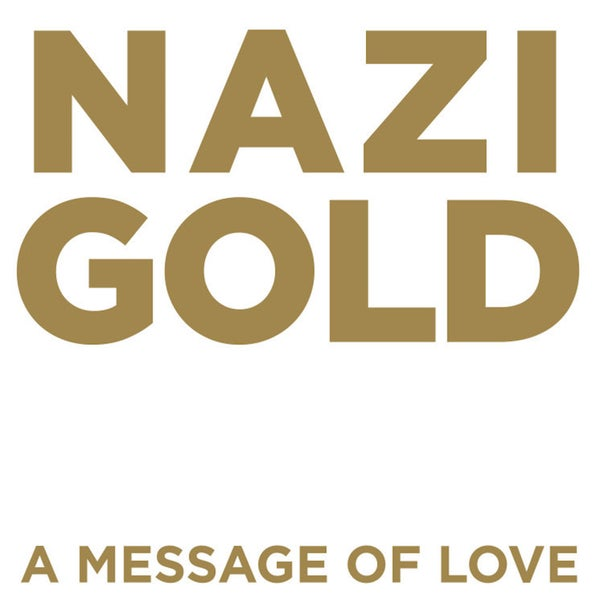 "Image of Nazi Gold ""Message of Love"" album"