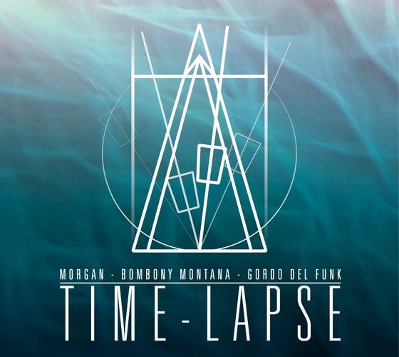 Image of TIMELAPSE (MORGAN, BOMBONY MONTANA & GORDO DEL FUNK)