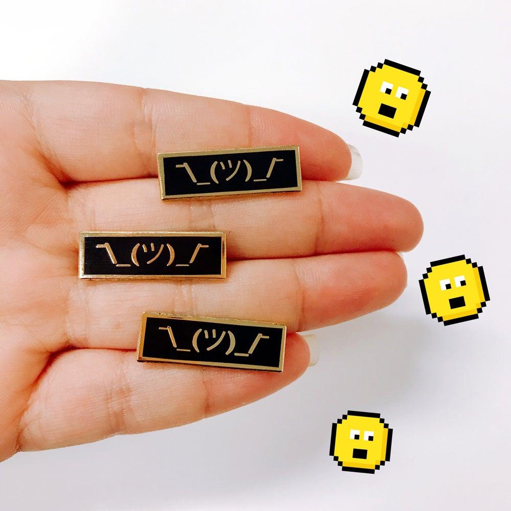 Image of Shrug ¯\_(ツ)_/¯ Pin