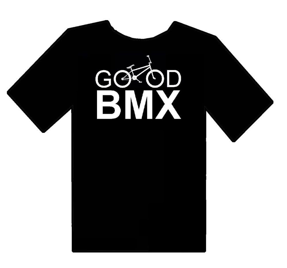Image of Good BMX T-Shirt