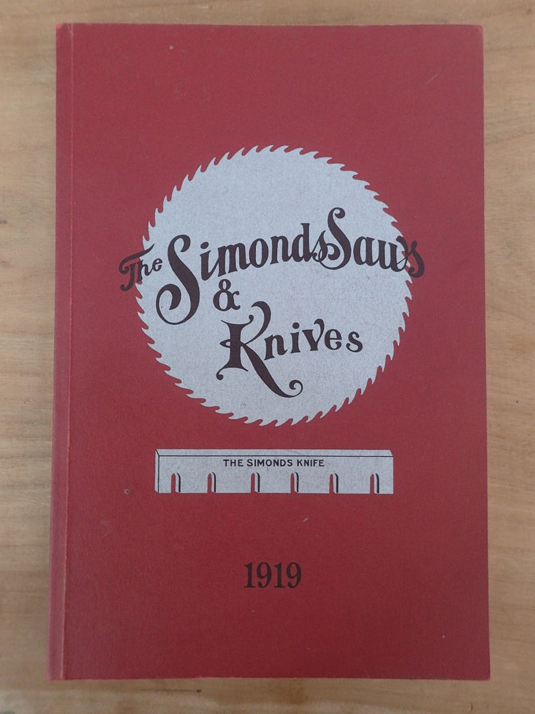 Image of Handsaws Catalogue reprint 1919 Simonds Saws & Knives