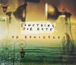 Image of Something for Kate - 'Oh Kamikaze' CD single Original