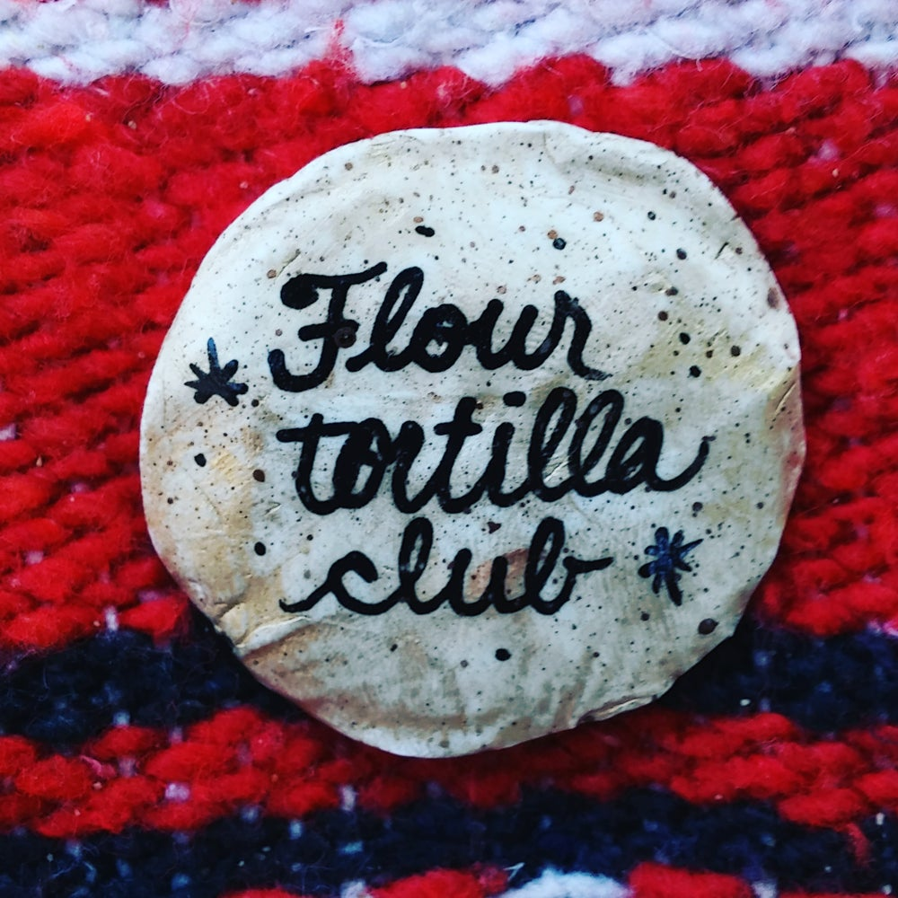 Image of Tortilla Club pin