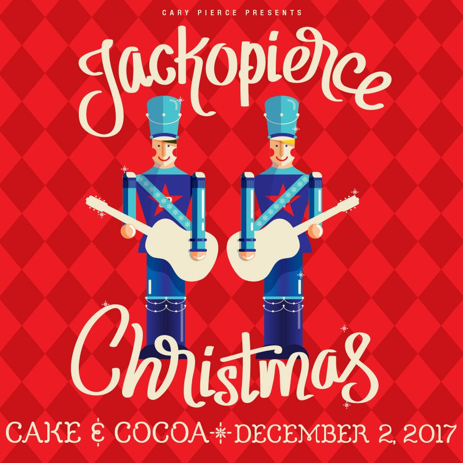 """Image of Jackopierce Christmas - Onstage VIP """"After-Show Cake & Cocoa"""" - December 2, 2017"""