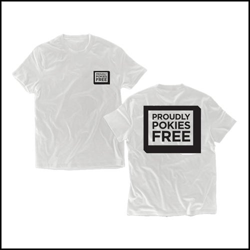 Image of Proudly Pokies Free T-Shirts