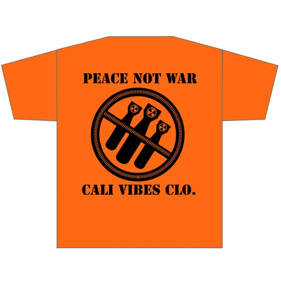 Image of **NEW** PEACE NOT WAR ORANGE SHIRT