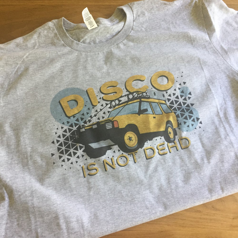 Image of DISCO Is Not Dead