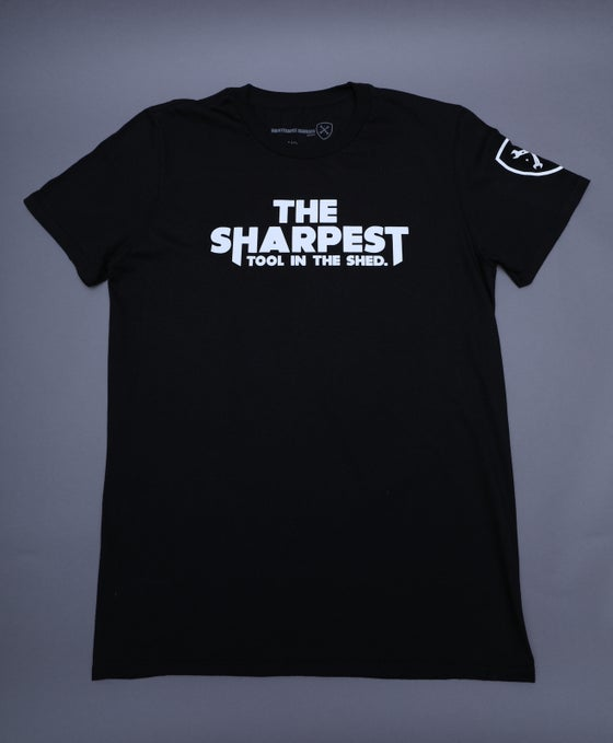 Image of THE SHARPEST TOOL IN THE SHED Black Tee