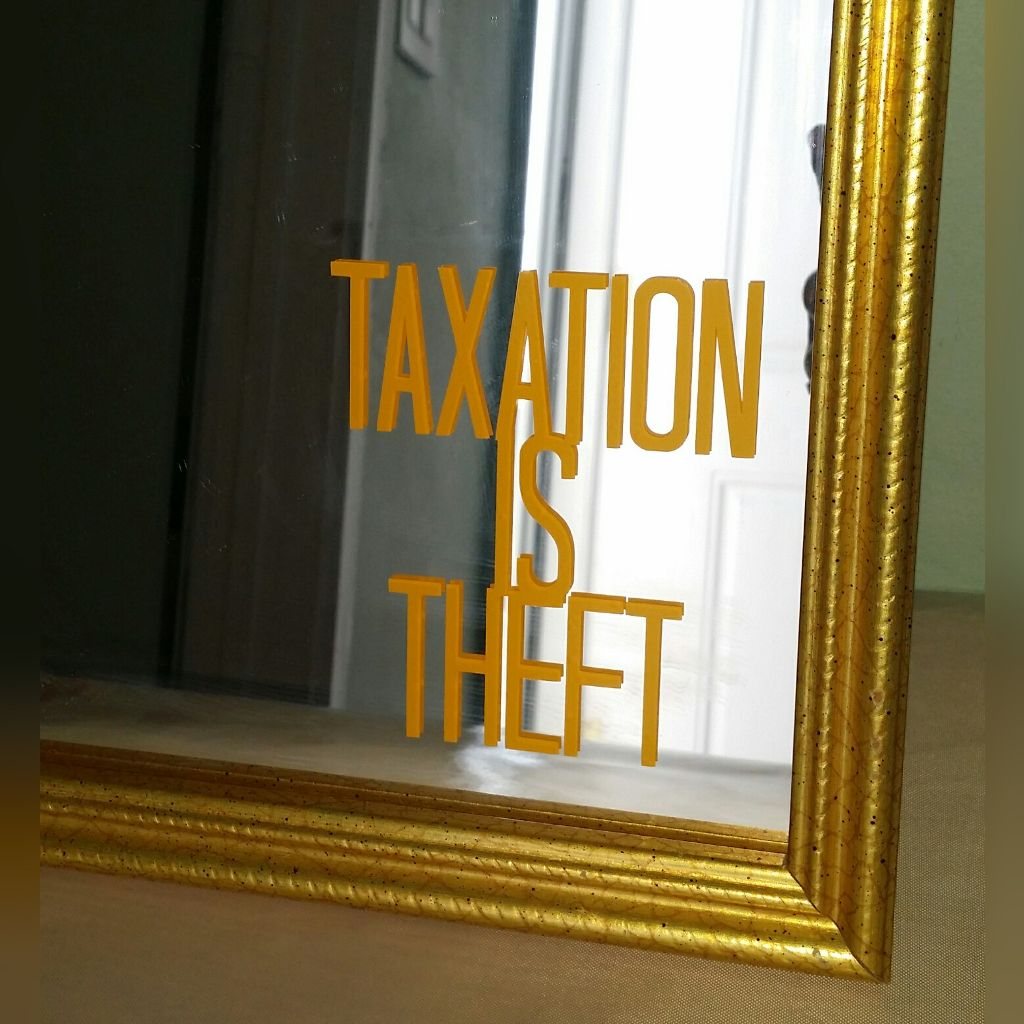 Image of Taxation is Theft Vinyl Decal