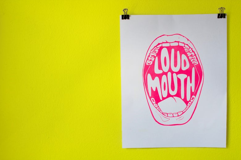 Image of LOUD MOUTH POSTER