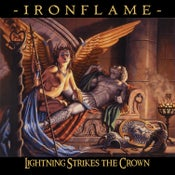 Image of IRONFLAME - Lightning Strikes The Crown
