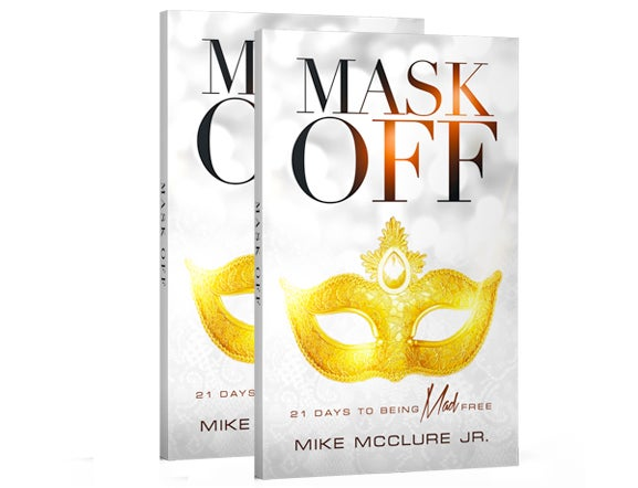 Image of Mask Off: 21 Days to Being Mad Free