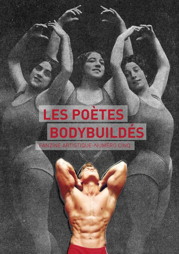 """Image of FANZINE """"LES POÈTES BODYBUILDÉS"""" #5"""