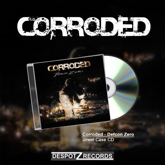Image of Corroded - Defcon Zero (Jewel Case CD) 2