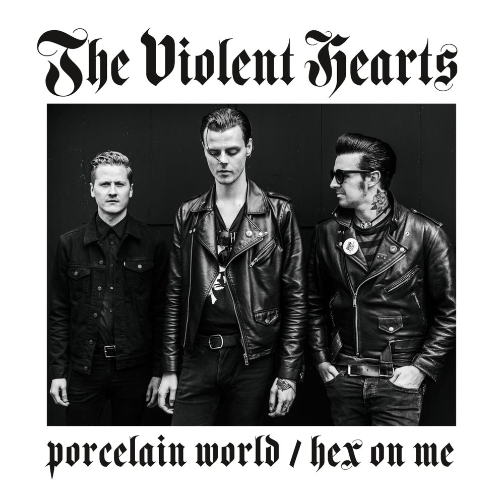 "Image of The Violent Hearts - Porcelain World / Hex On Me 7"" EP *PREORDER*"