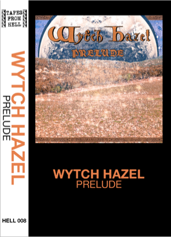 Image of WYTCH HAZEL - Prelude | HELL008
