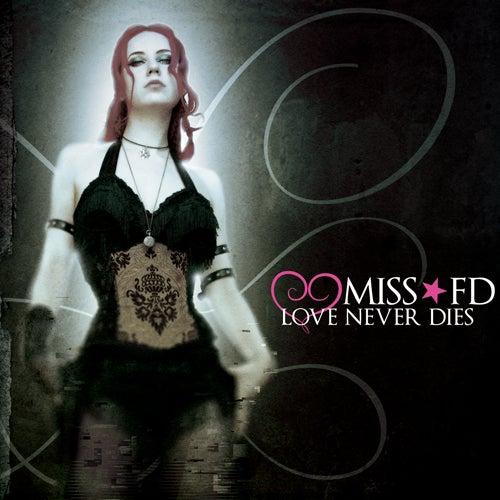 Image of Love Never Dies - Digipack CD