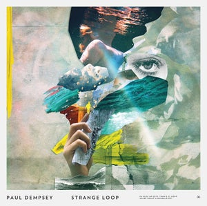 Image of Paul Dempsey - 'Strange Loop' CD digi pak