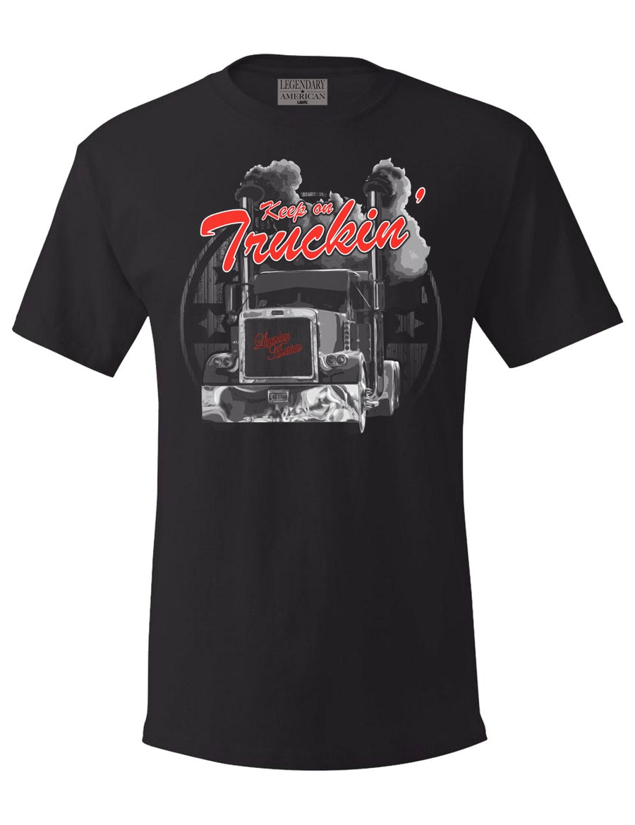 Image of Legendary American Keep On Truckin Tee