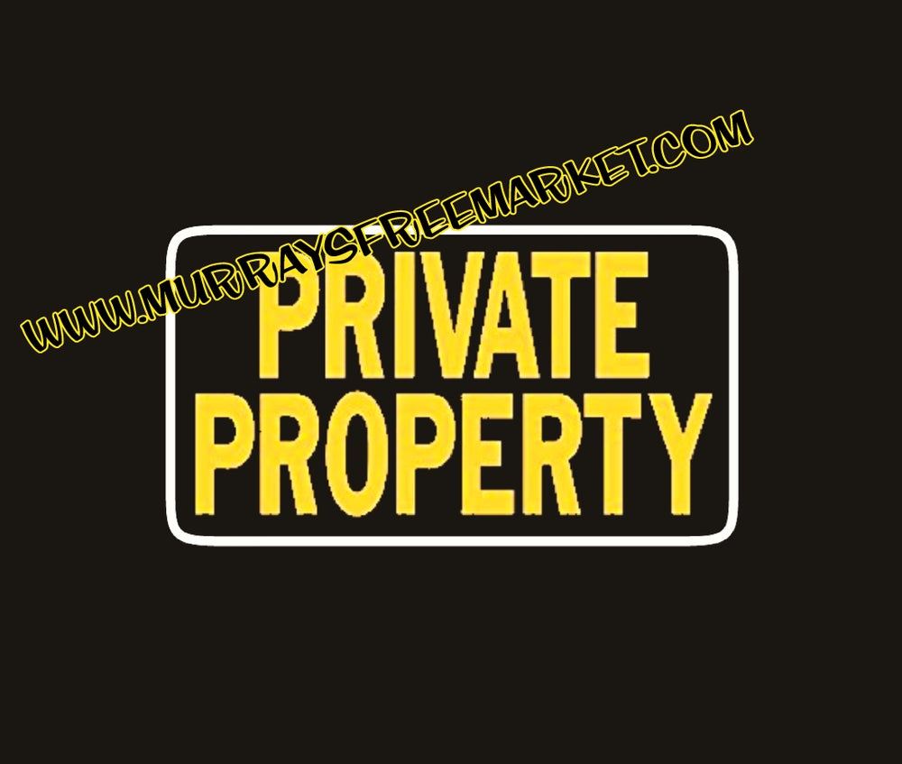 Image of Private Property Vinyl decal or HTV iron-on