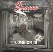 Image of LP : The Sirocco Bros : Come On In.
