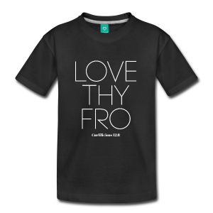 Image of Youth LOVE THY FRO T-Shirt
