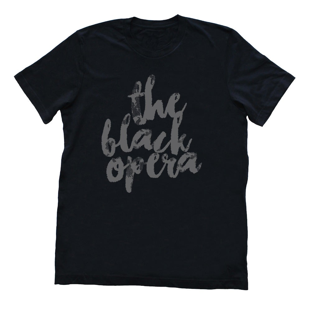 "Image of ""THE BLACK OPERA IS TIMELESS"" T-SHIRT [Grey On Black]"