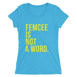 Image of Ladies Femcee Is Not A Word Tee - Yellow Text (More Colors)