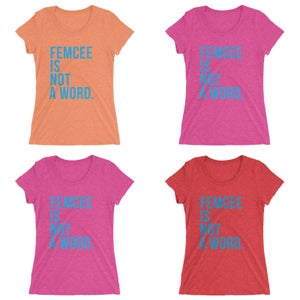 Image of Ladies Femcee Is Not A Word Tee - Blue Text (More Colors)