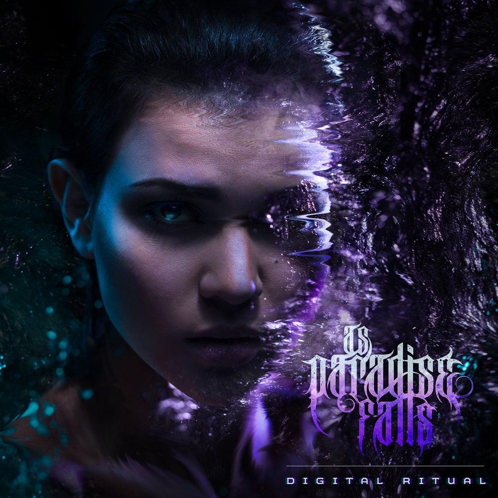 Image of As Paradise Falls || Digital Ritual || Full Album 2017