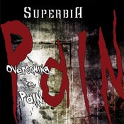 """Image of SUPERBIA """"Overcoming The Pain"""" CD"""