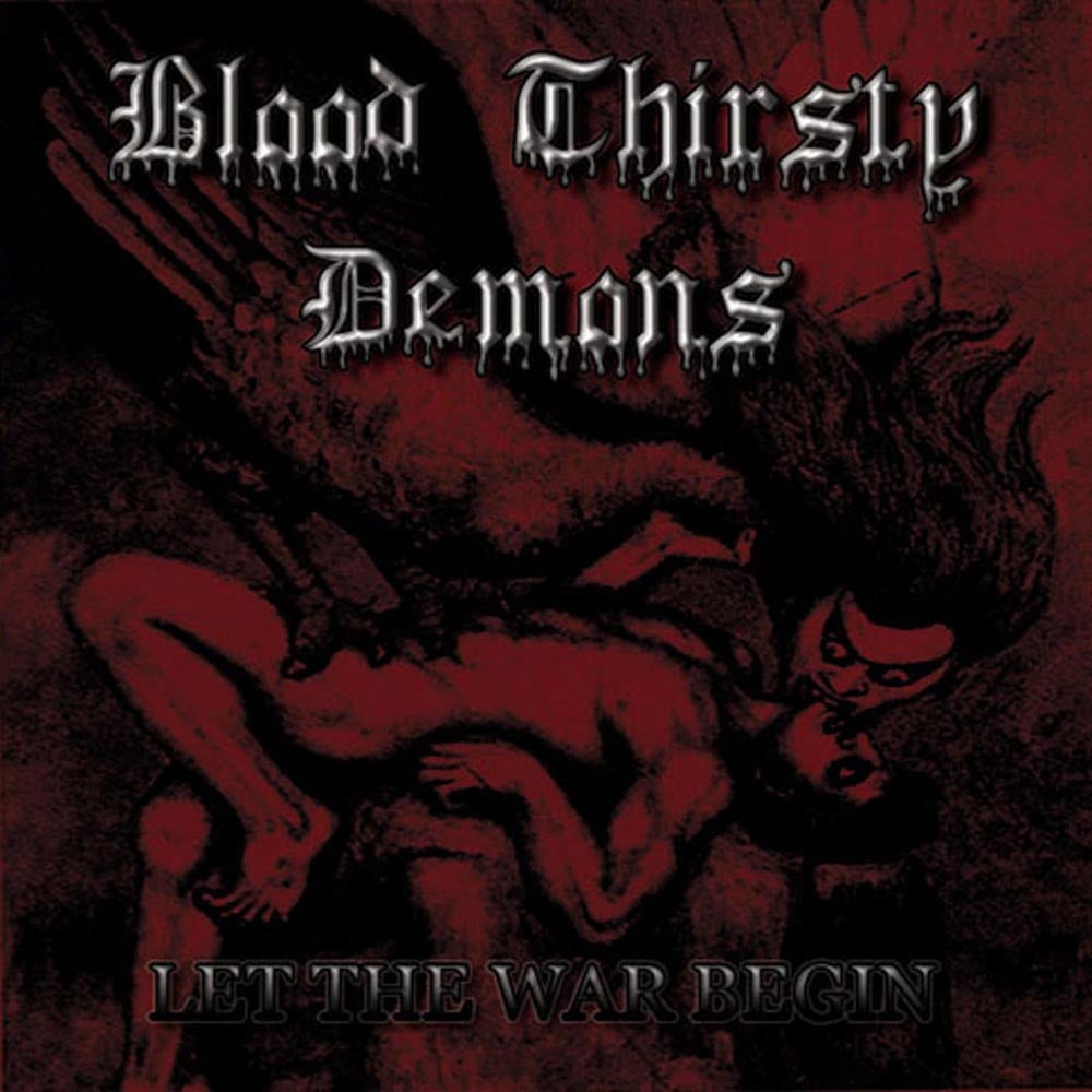 """Image of BLOOD THIRSTY DEMONS """"Let The War Begin - reissue"""" CD"""