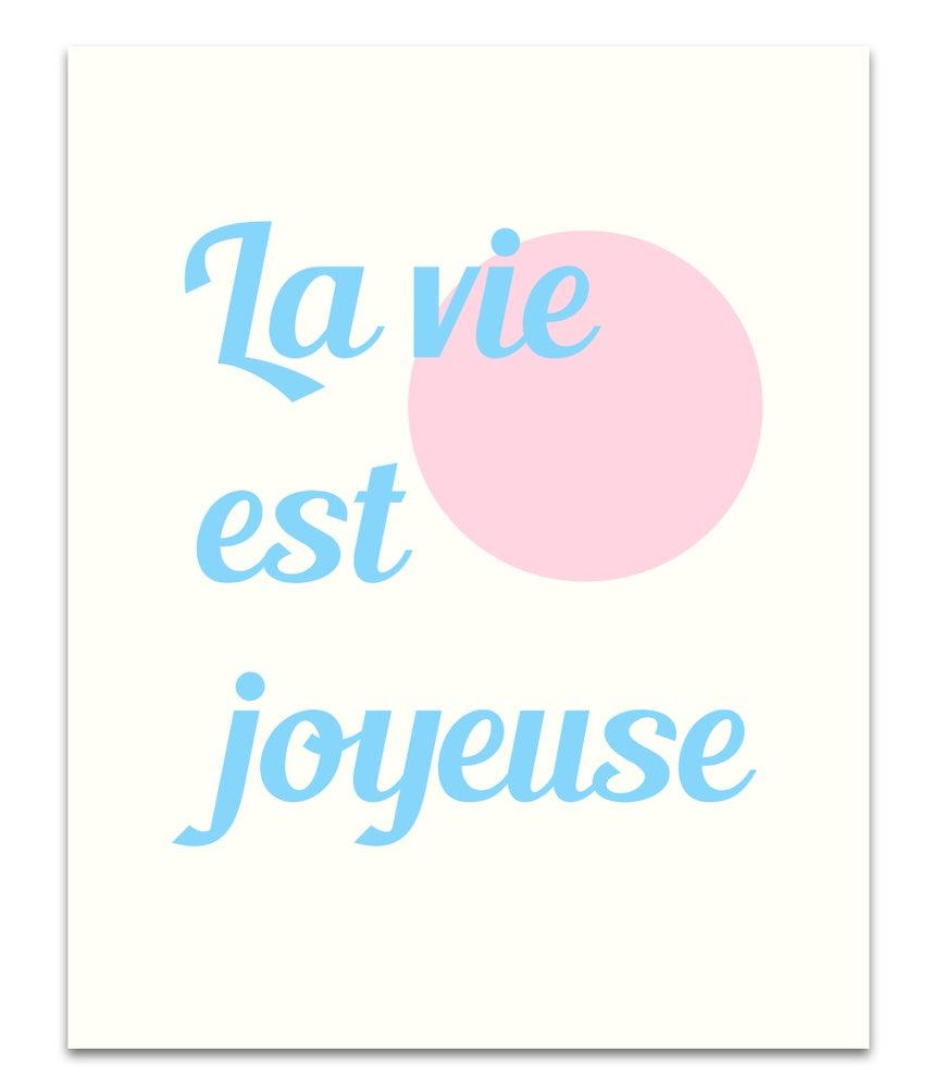 Image of La Vie Est Joyeuse