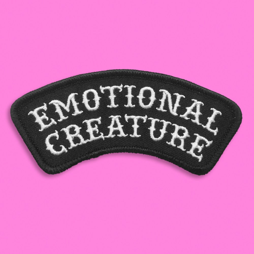 """Image of """"EMOTIONAL CREATURE"""" PATCH"""