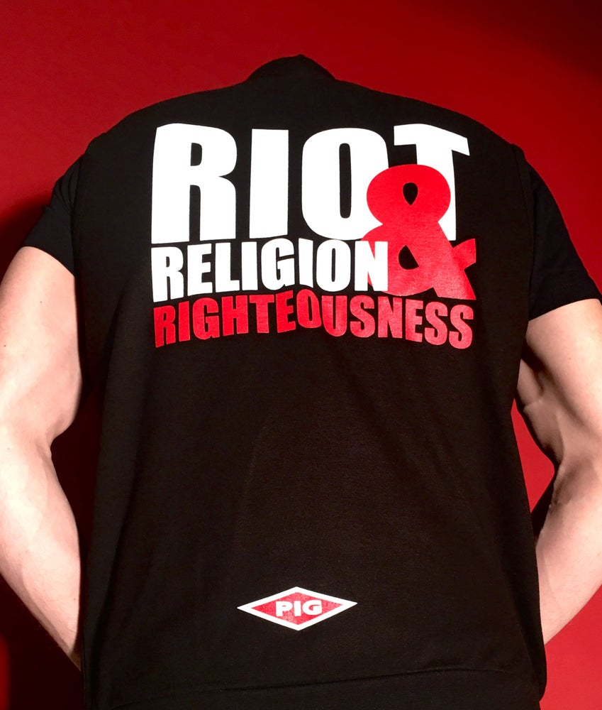 Image of Riot, Religion & Righteousness