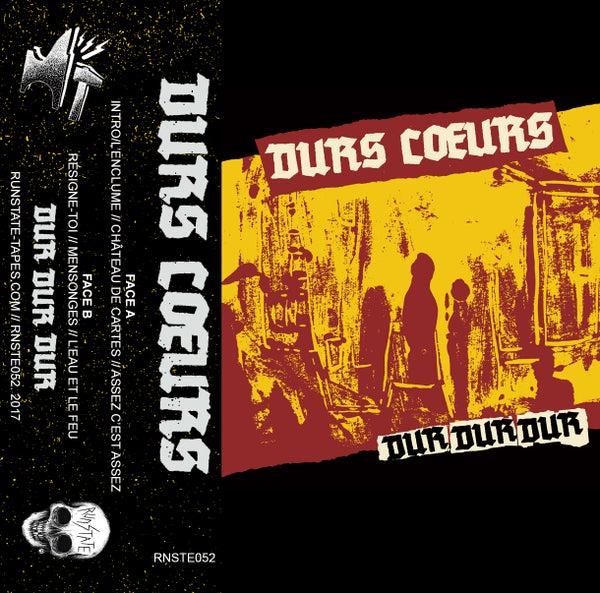 Image of DURS COEURS - Dur Dur Dur