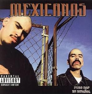 Image of Mexicanos (Puro Rap En Español)