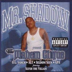 Image of Mr.Shadow– Mahem Clique