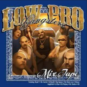Image of Low Pro Gangster Mixtape
