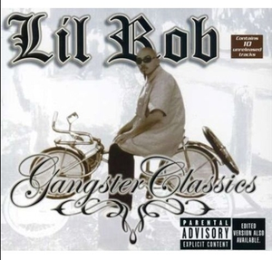 Image of Lil Rob Gangster Classics