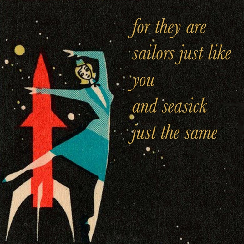 Image of The Likes Of You :: FOR THEY ARE SAILORS JUST LIKE YOU AND SEASICK JUST THE SAME