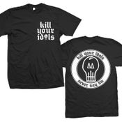 "Image of KILL YOUR IDOLS ""Never Say Die"" T-Shirt"