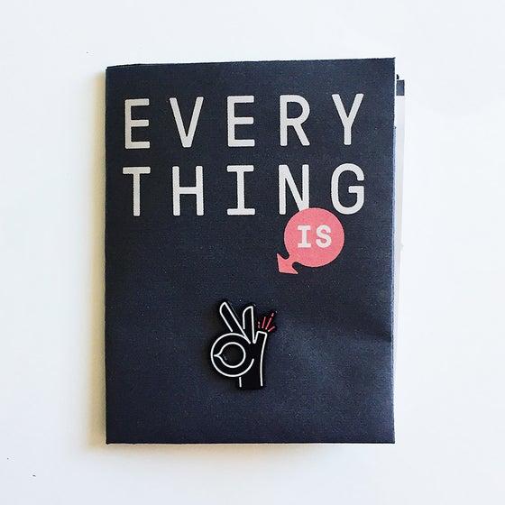 Image of Everything Is OK –Zine + Enamel Pin