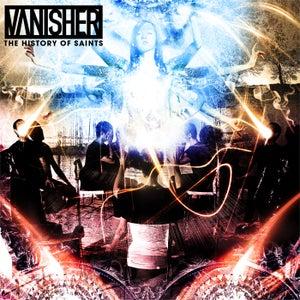 Image of VANISHER - The History Of Saints