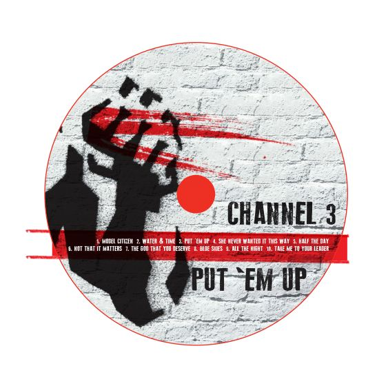 Image of Channel 3  Put 'Em Up CD